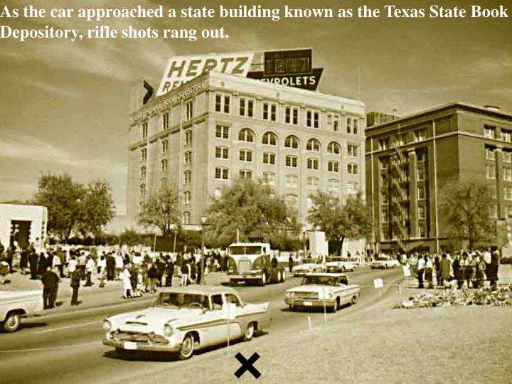 As the car approached a state building known as the Texas State Book
