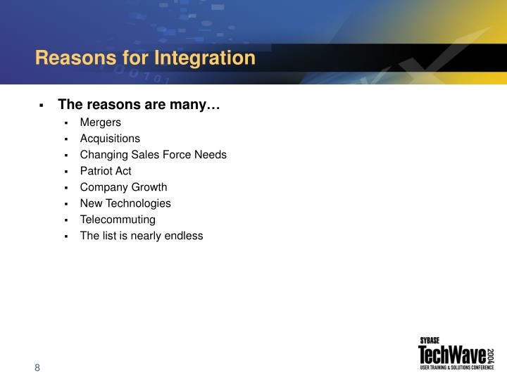 Reasons for Integration