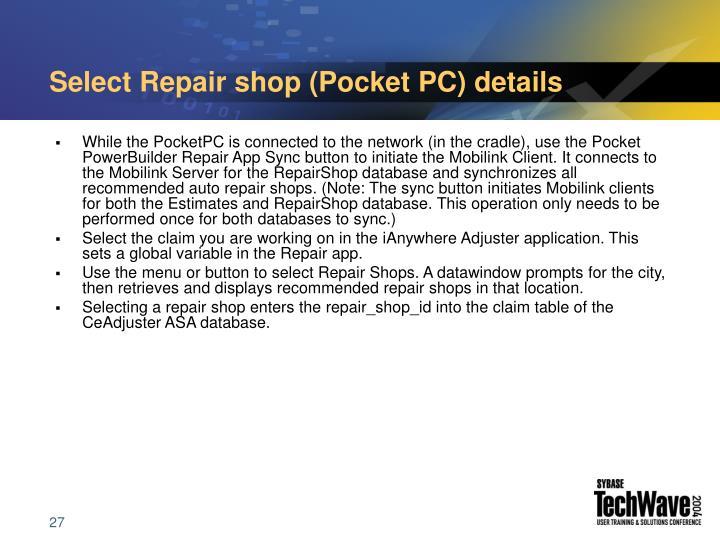 Select Repair shop (Pocket PC) details