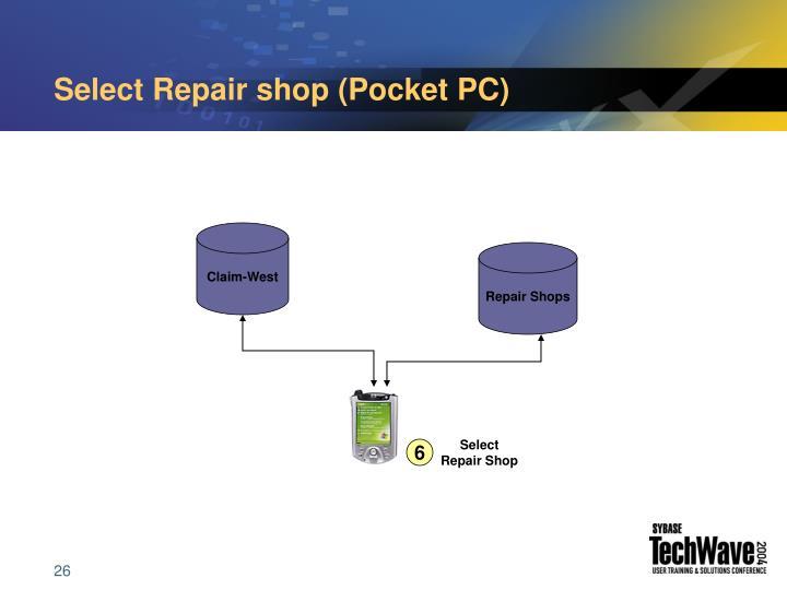 Select Repair shop (Pocket PC)