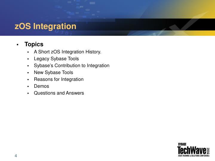 zOS Integration