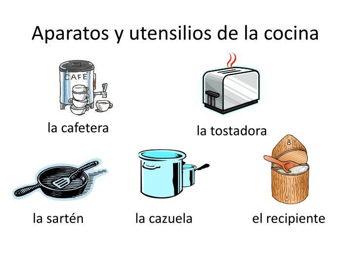 Aparatos y utensilios de la cocina