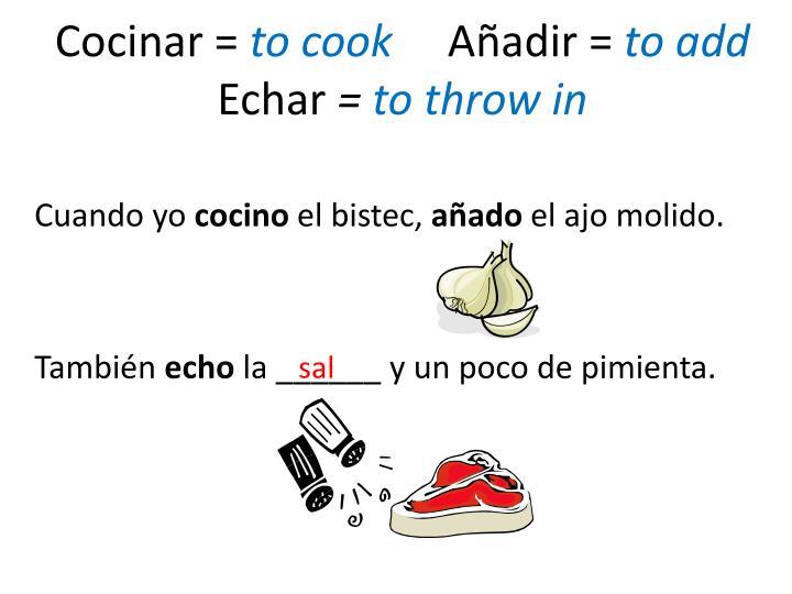 Cocinar =