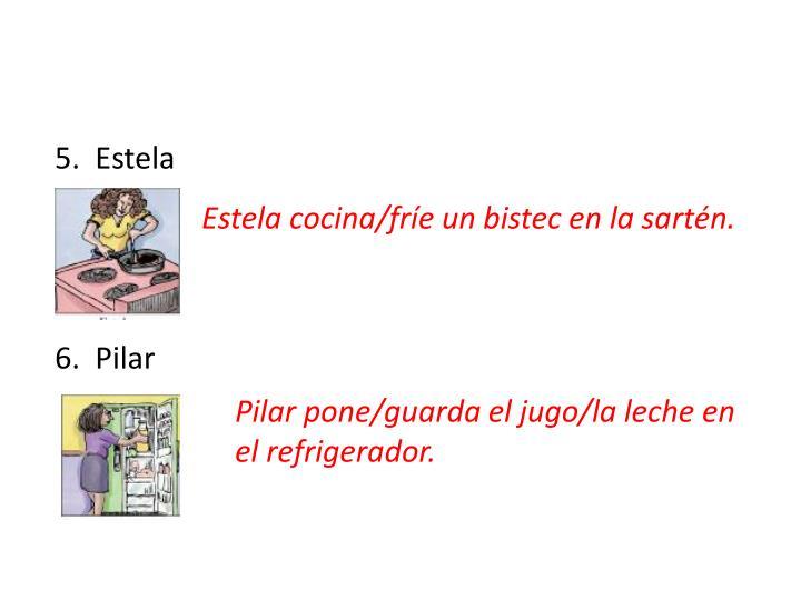 5.  Estela