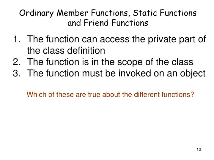 Ordinary Member Functions, Static Functions