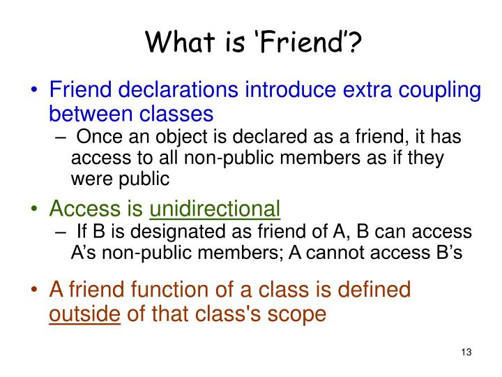 What is 'Friend'?