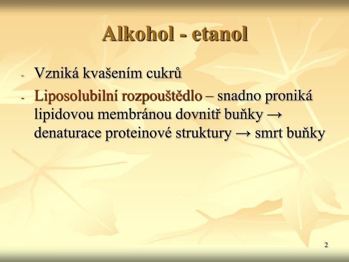 Alkohol - etanol