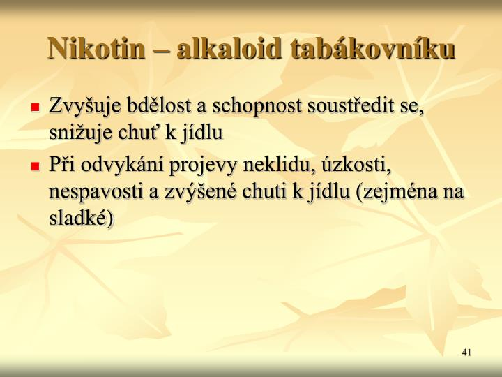 Nikotin  alkaloid tabkovnku