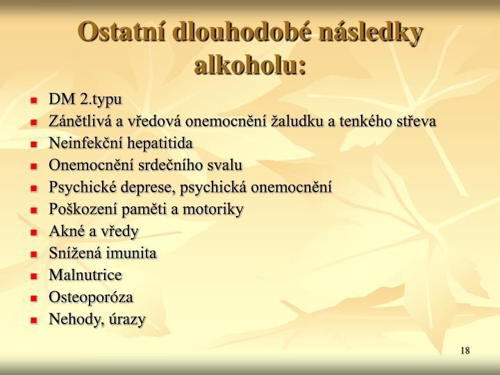 Ostatní dlouhodobé následky alkoholu: