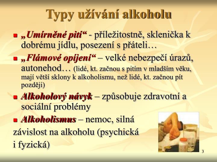 Typy užívání alkoholu