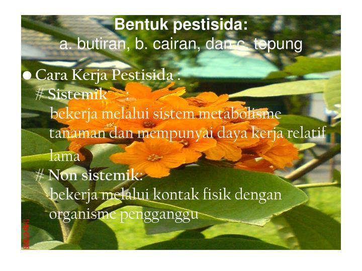 Bentuk pestisida: