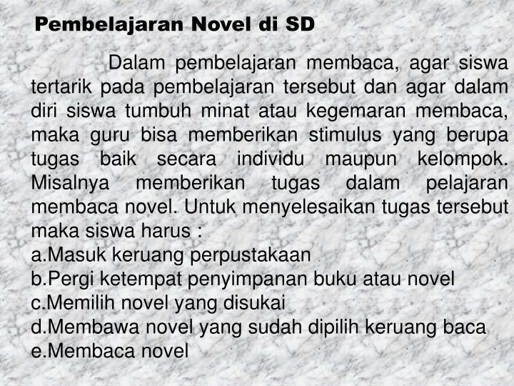 Pembelajaran Novel di SD