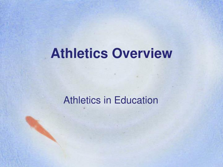 Athletics Overview