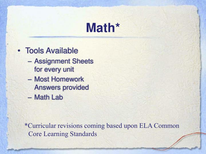 *Curricular revisions coming based upon ELA Common Core Learning Standards