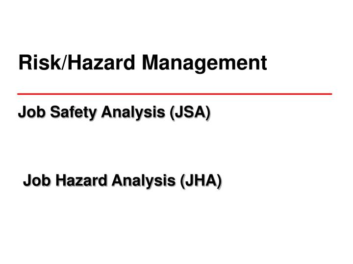 Risk/Hazard Management