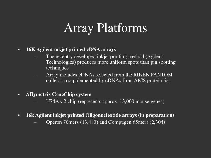 Array platforms