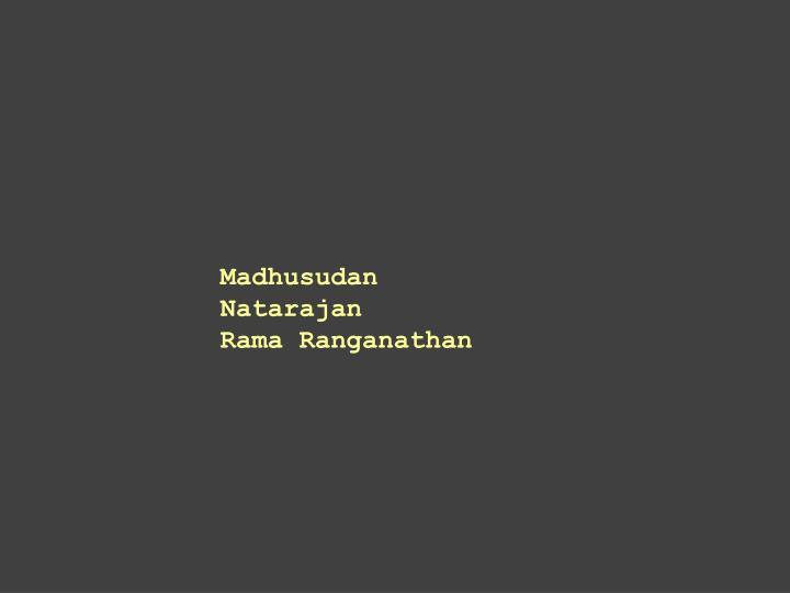 Madhusudan Natarajan