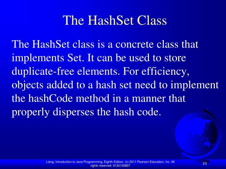 The HashSet Class
