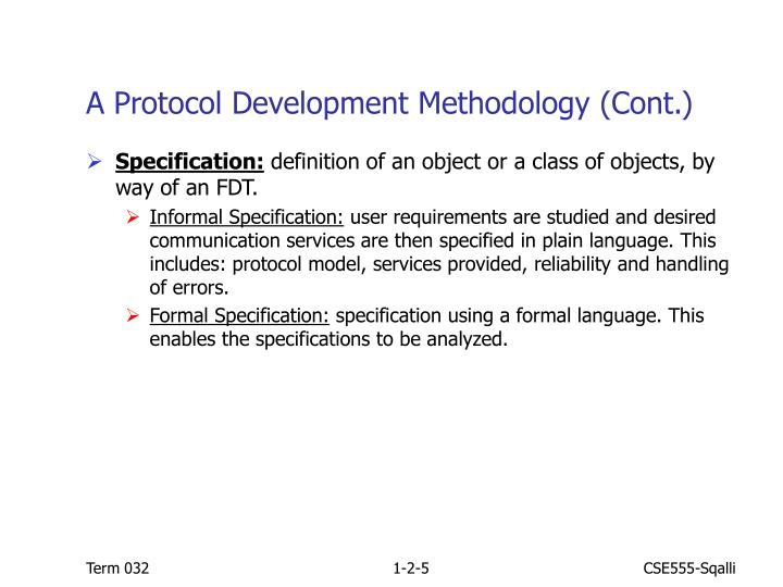 A Protocol Development Methodology (Cont.)