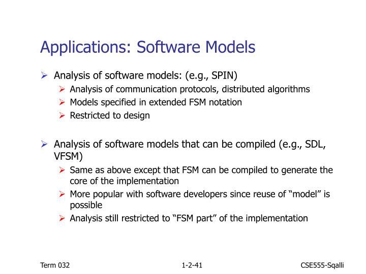Applications: Software Models