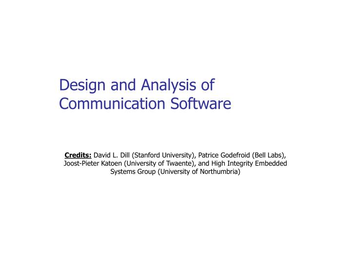 Design and Analysis of Communication Software