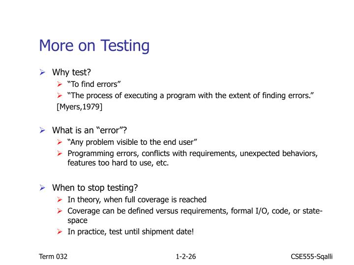 More on Testing