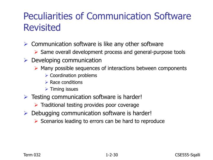 Peculiarities of Communication Software Revisited