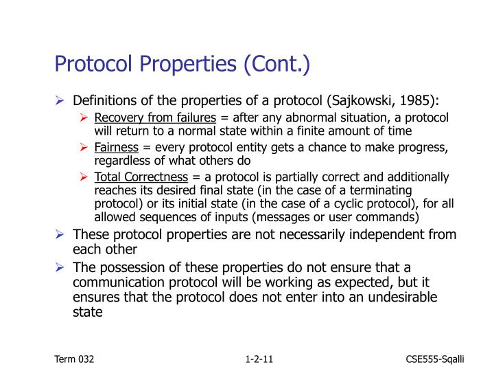 Protocol Properties (Cont.)