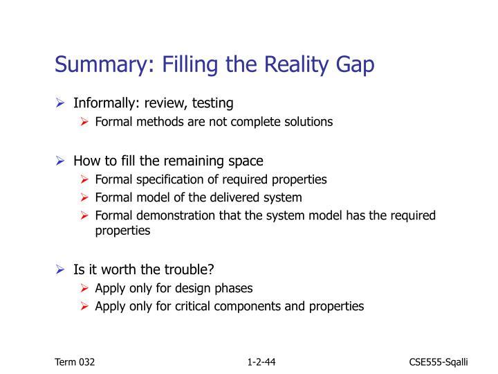 Summary: Filling the Reality Gap