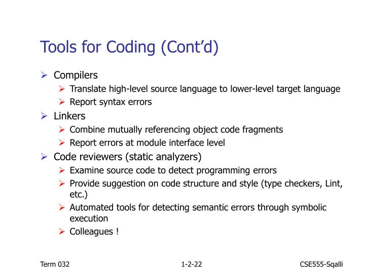 Tools for Coding (Cont'd)