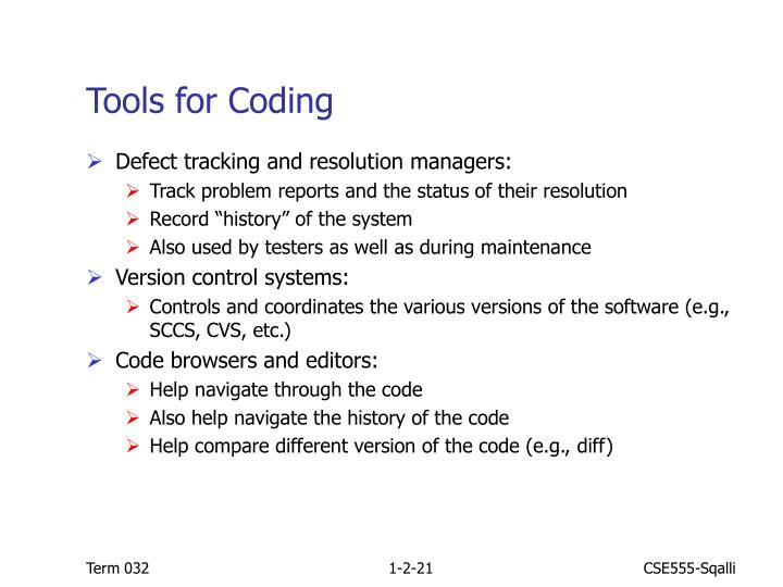 Tools for Coding
