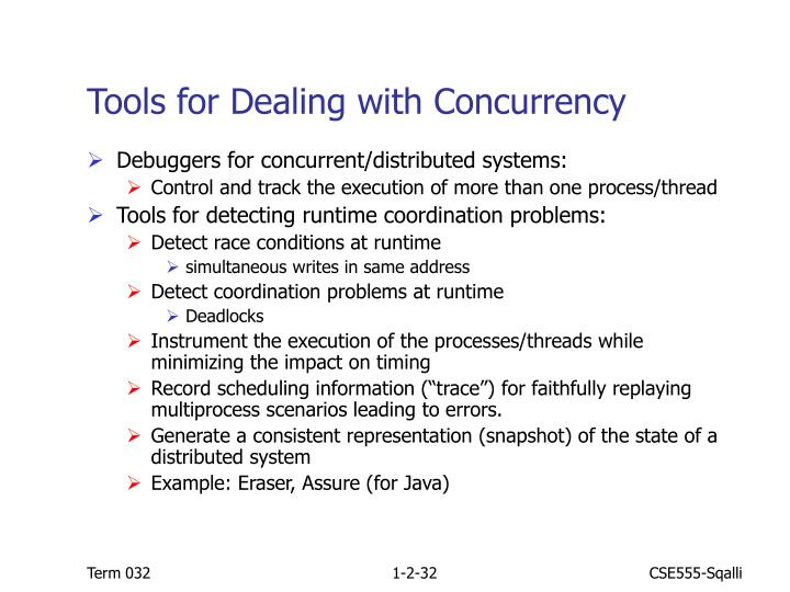 Tools for Dealing with Concurrency