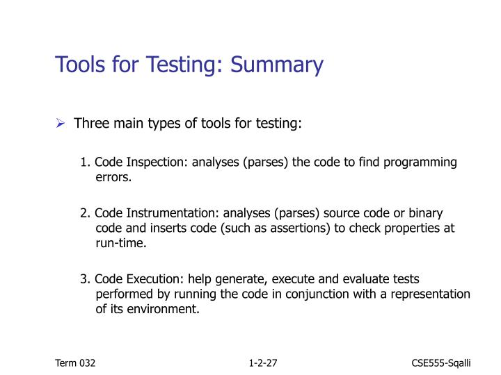Tools for Testing: Summary