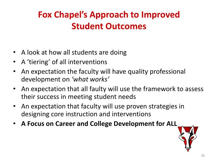 Fox Chapel's Approach to Improved