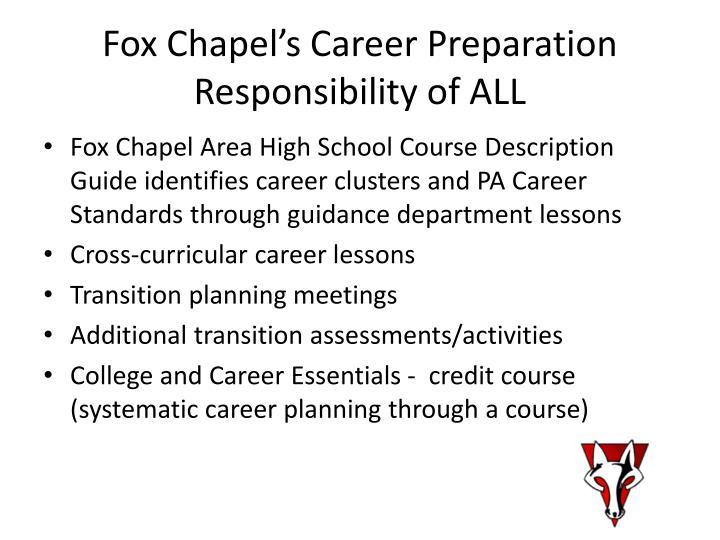 Fox Chapel's Career Preparation Responsibility of ALL