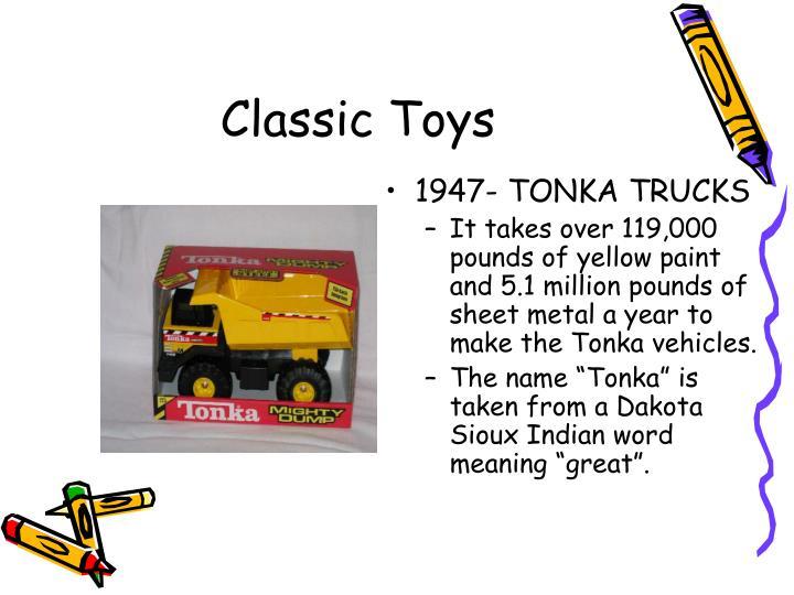 1947- TONKA TRUCKS