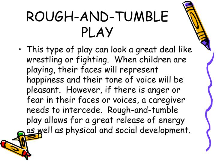 ROUGH-AND-TUMBLE PLAY