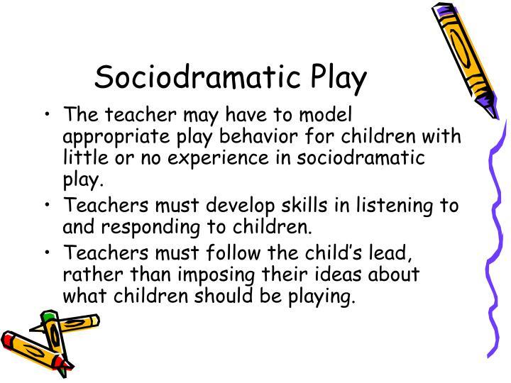 Sociodramatic Play