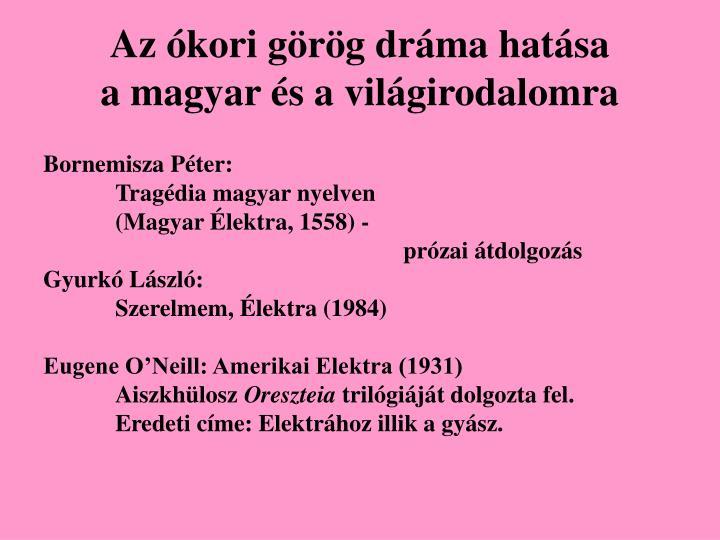Az ókori görög dráma hatása