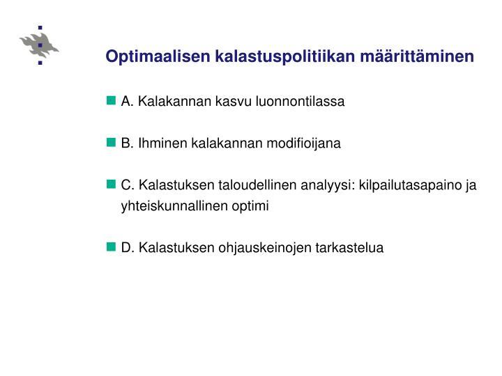 Optimaalisen kalastuspolitiikan määrittäminen