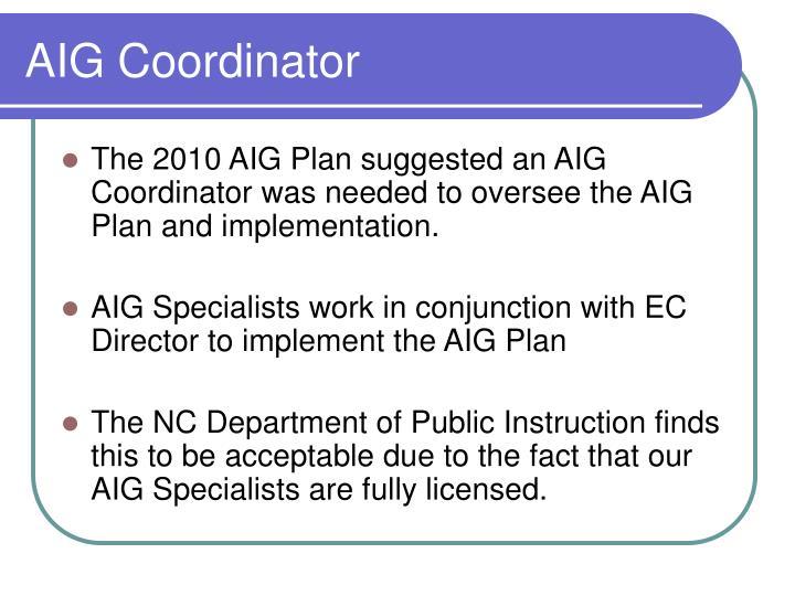 AIG Coordinator