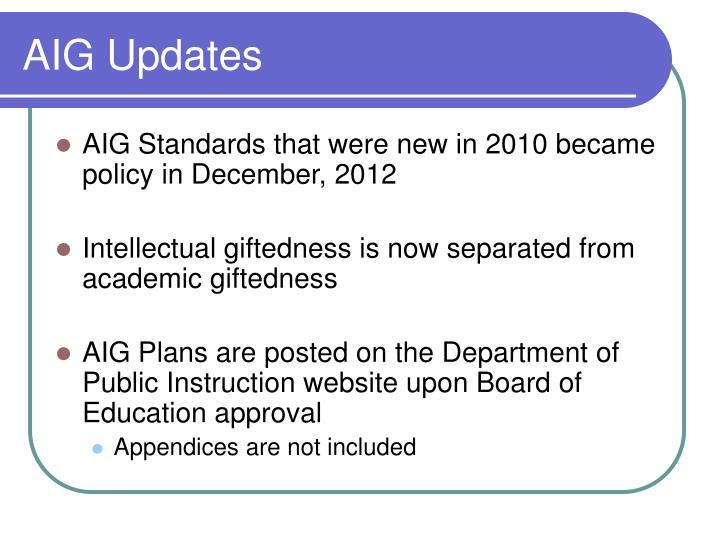 AIG Updates