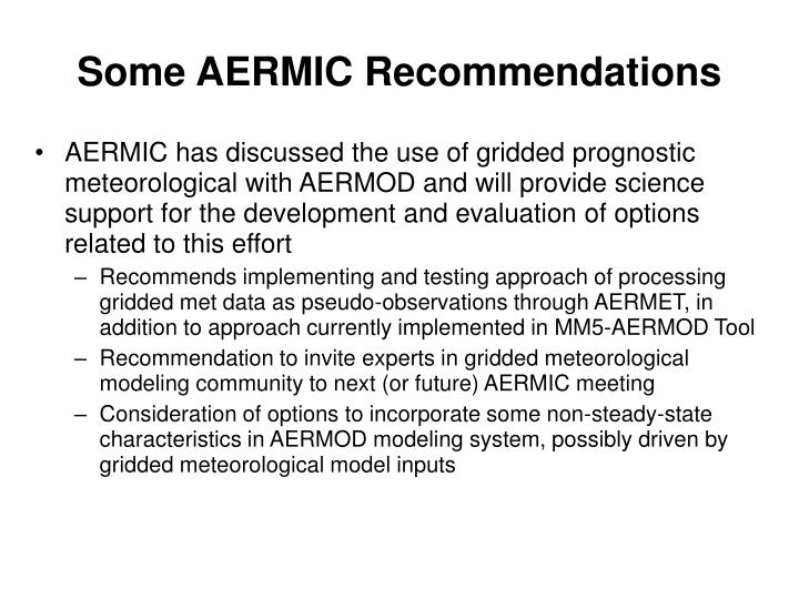Some AERMIC Recommendations