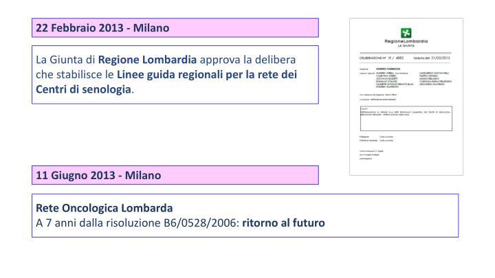 22 Febbraio 2013 - Milano