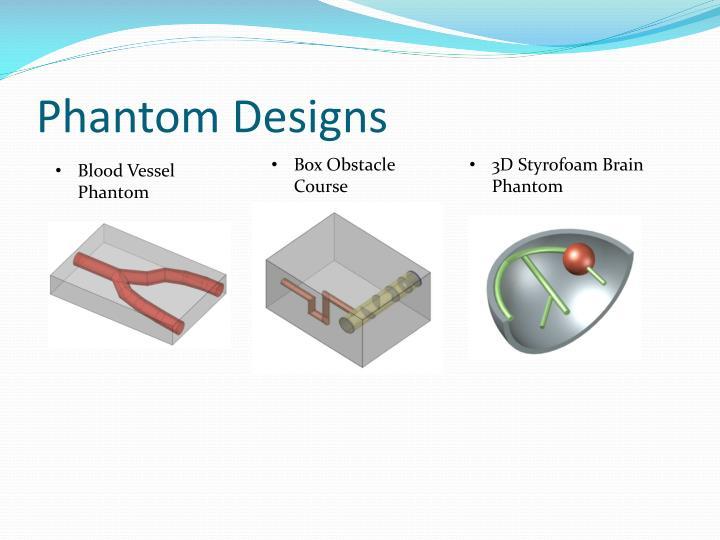 Phantom Designs