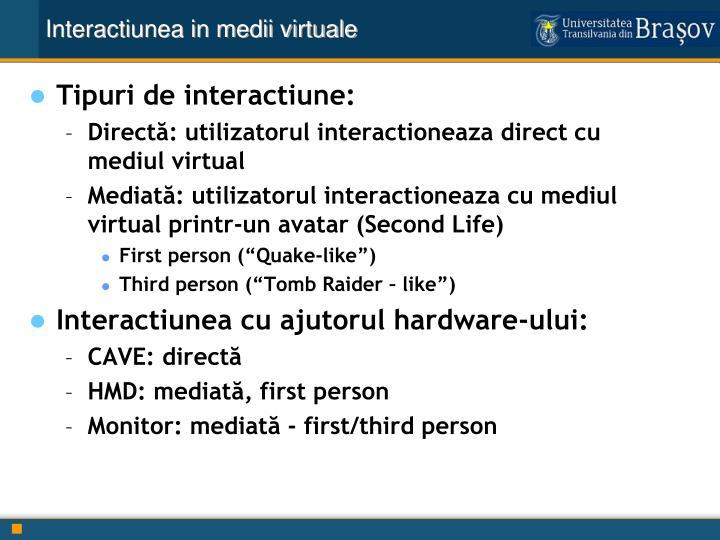Interactiunea in medii virtuale
