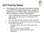 go 3 fizzing tablet