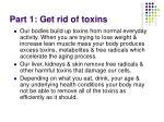 part 1 get rid of toxins