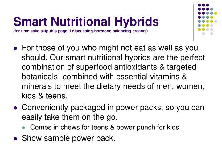 Smart Nutritional Hybrids