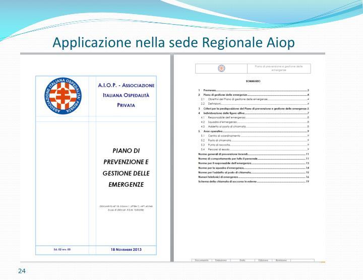 Applicazione nella sede Regionale